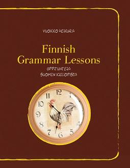 Heikura, Vuokko - Finnish grammar lessons -oppitunteja, ebook