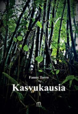 Torro, Fanny - Kasvukausia, ebook