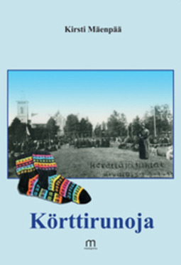 Mäenpää, Kirsti - Körttirunoja, e-kirja
