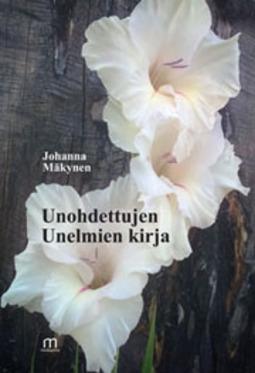 Komulainen, Johanna - Unohdettujen Unelmien kirja, e-kirja