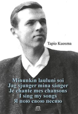 Kuosma, Tapio - Minunkin lauluni soi / Jag sjunger mina sånger / Je chante mes chansons / I sing my songs / Я пою свою песню, e-kirja