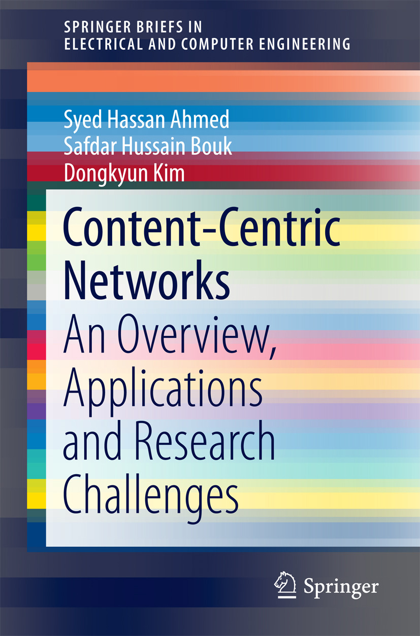 Ahmed, Syed Hassan - Content-Centric Networks, ebook