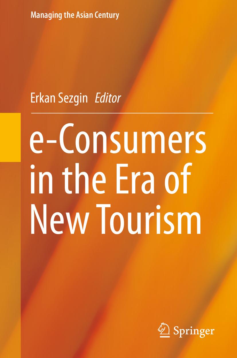 Sezgin, Erkan - e-Consumers in the Era of New Tourism, ebook