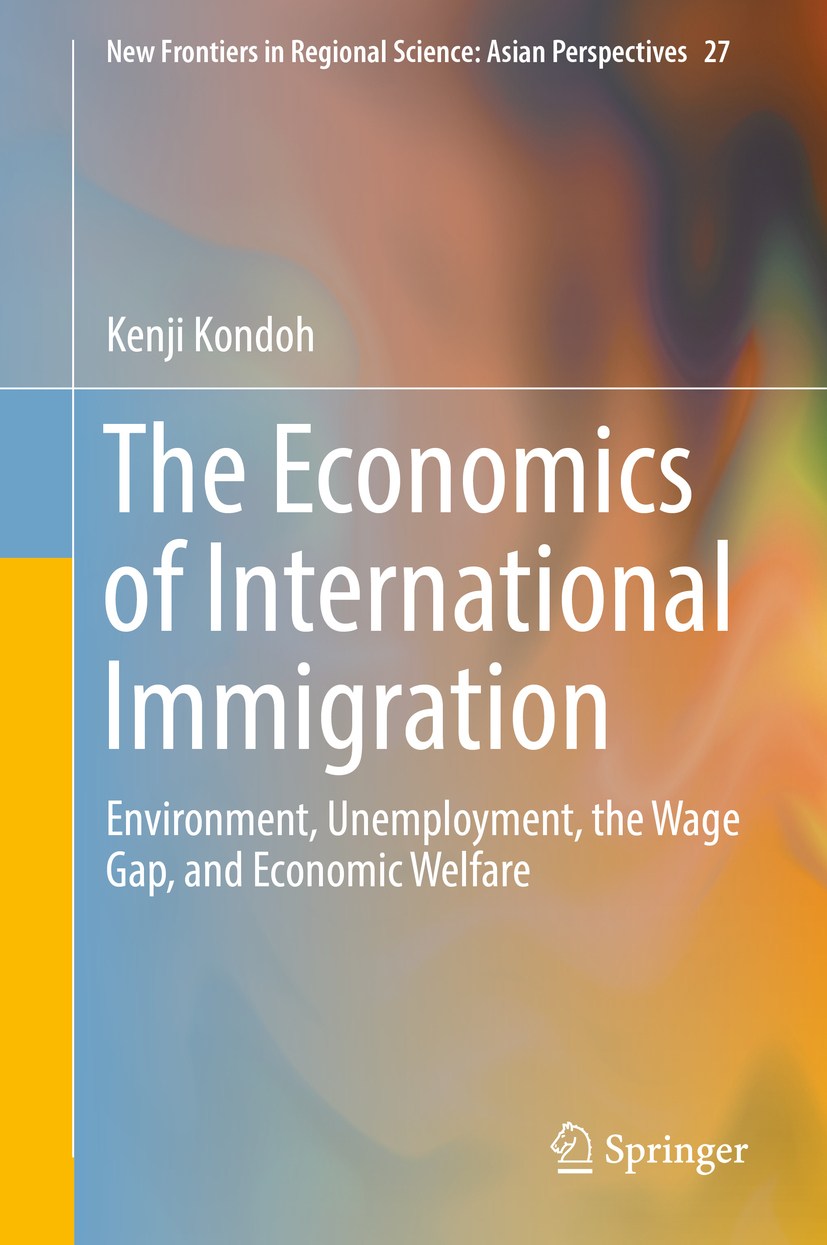 Kondoh, Kenji - The Economics of International Immigration, e-bok