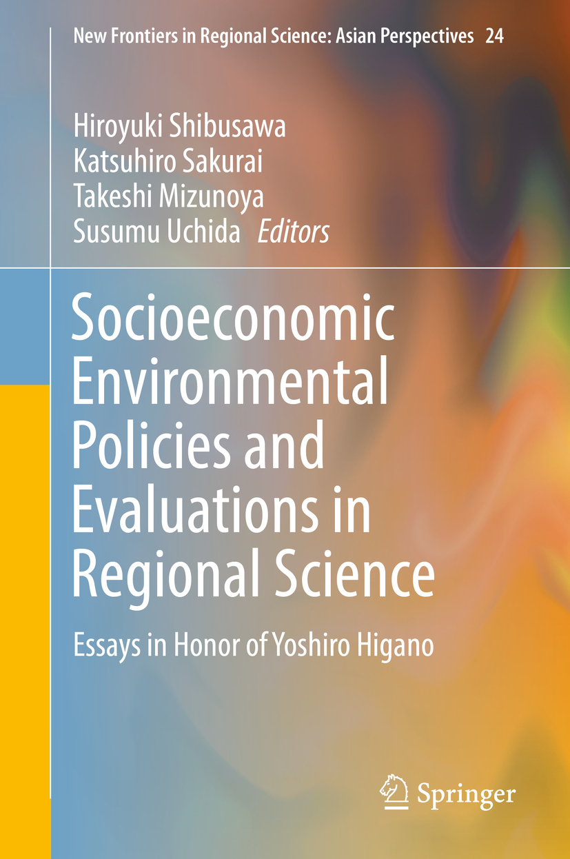 Mizunoya, Takeshi - Socioeconomic Environmental Policies and Evaluations in Regional Science, ebook