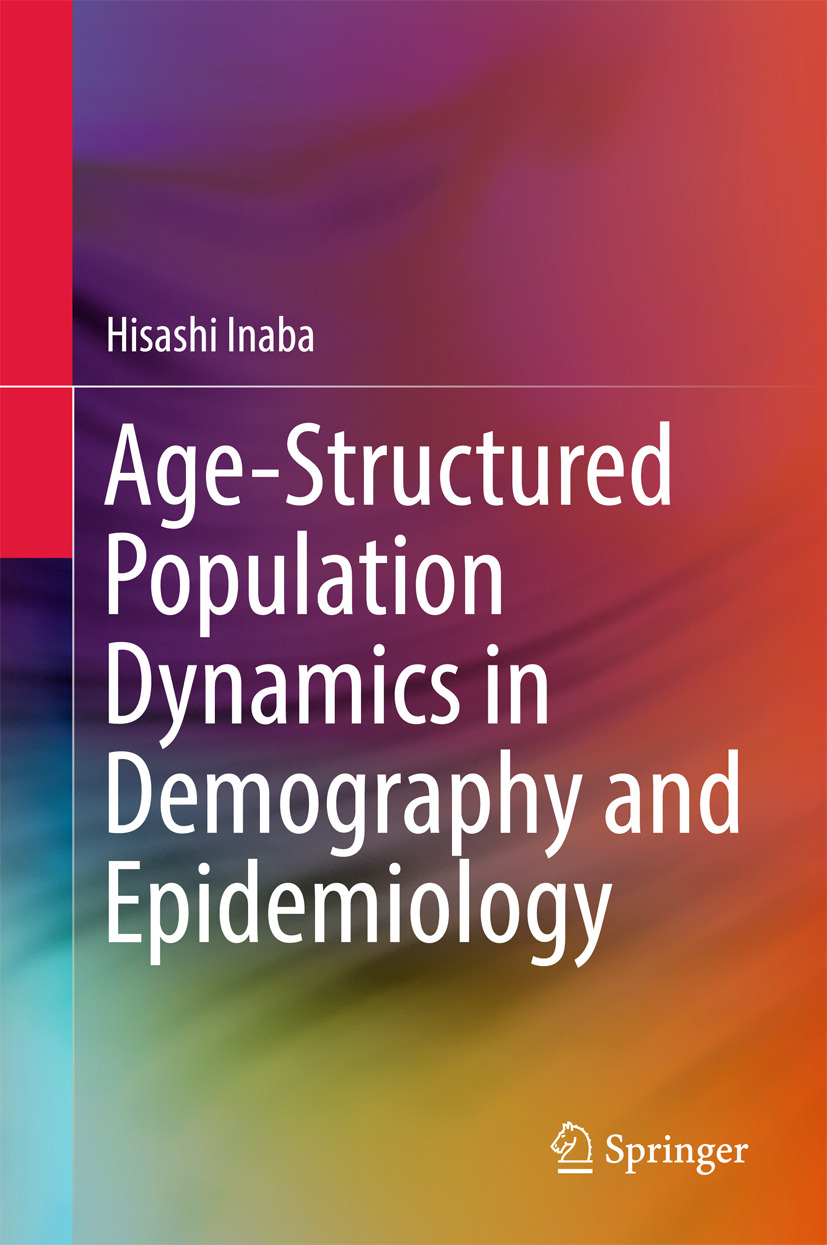 Inaba, Hisashi - Age-Structured Population Dynamics in Demography and Epidemiology, ebook