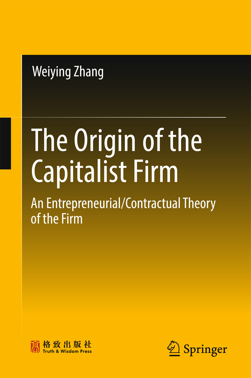 Zhang, Weiying - The Origin of the Capitalist Firm, ebook