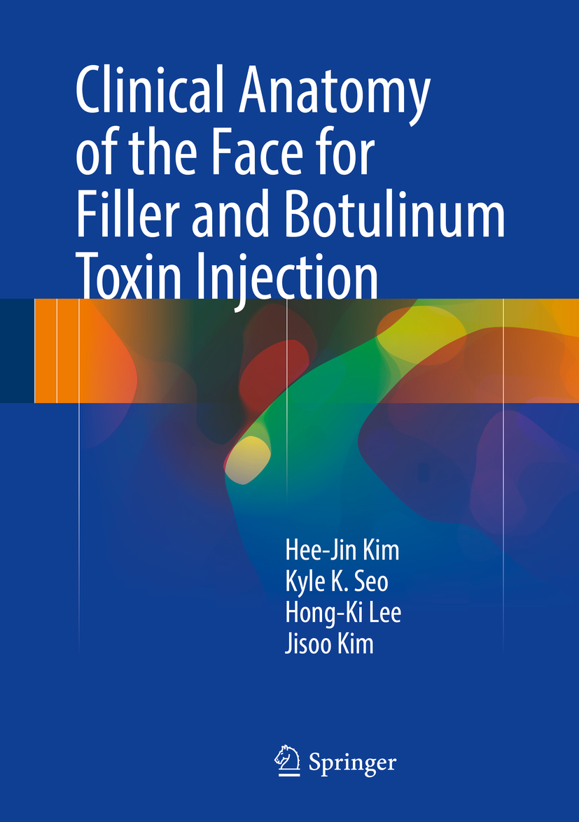 Kim, Hee-Jin - Clinical Anatomy of the Face for Filler and Botulinum Toxin Injection, ebook