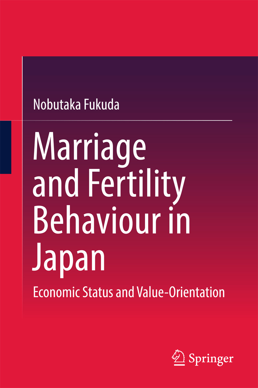 Fukuda, Nobutaka - Marriage and Fertility Behaviour in Japan, ebook