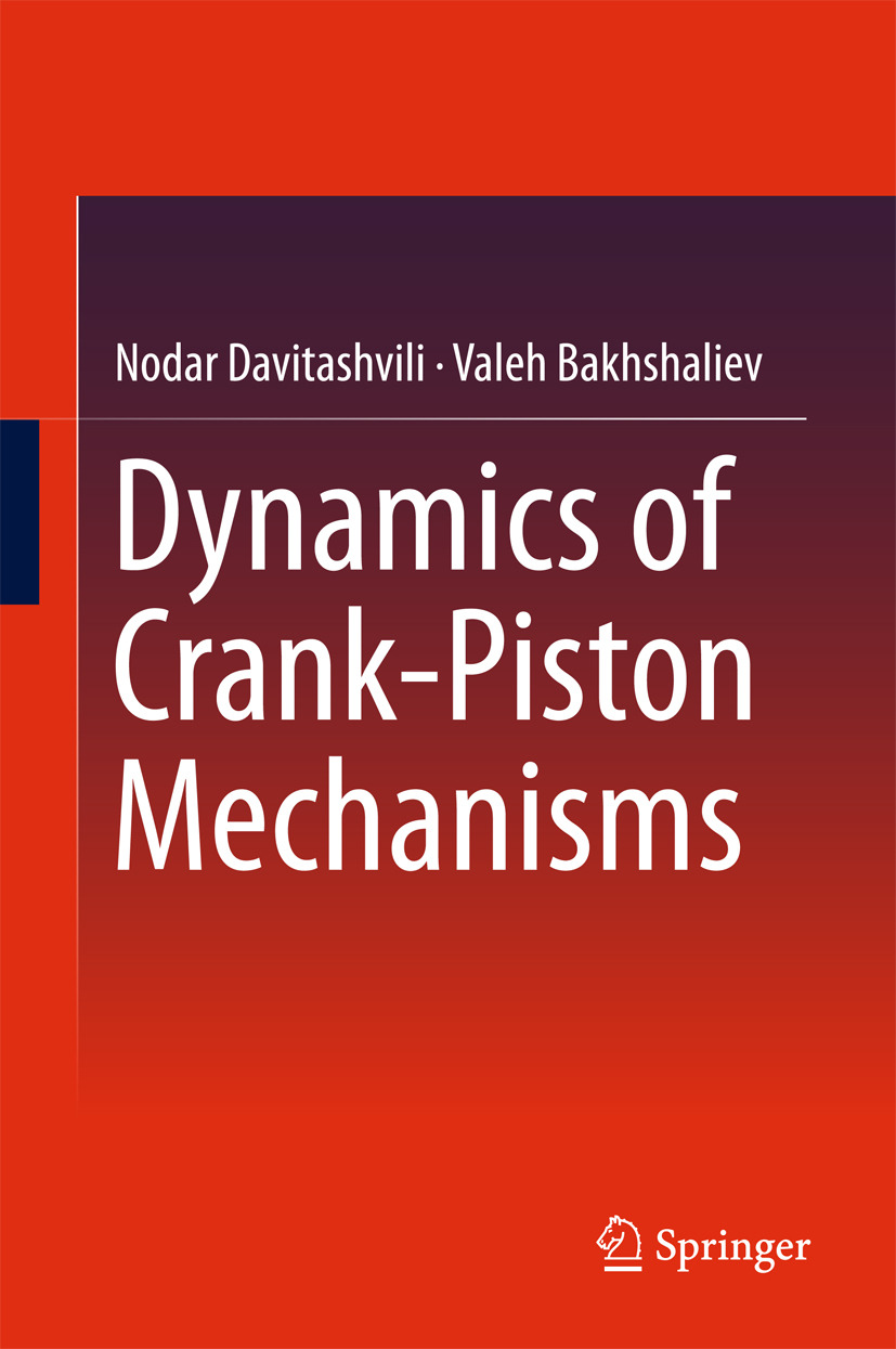 Bakhshaliev, Valeh - Dynamics of Crank-Piston Mechanisms, ebook