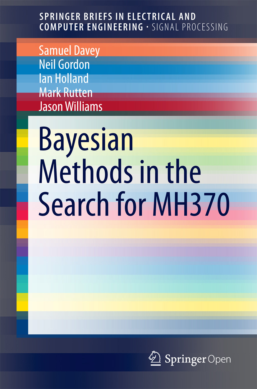 Davey, Sam - Bayesian Methods in the Search for MH370, ebook