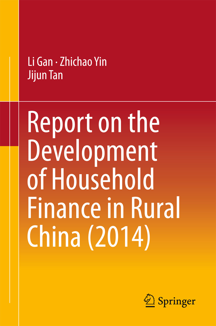 Gan, Li - Report on the Development of Household Finance in Rural China (2014), ebook