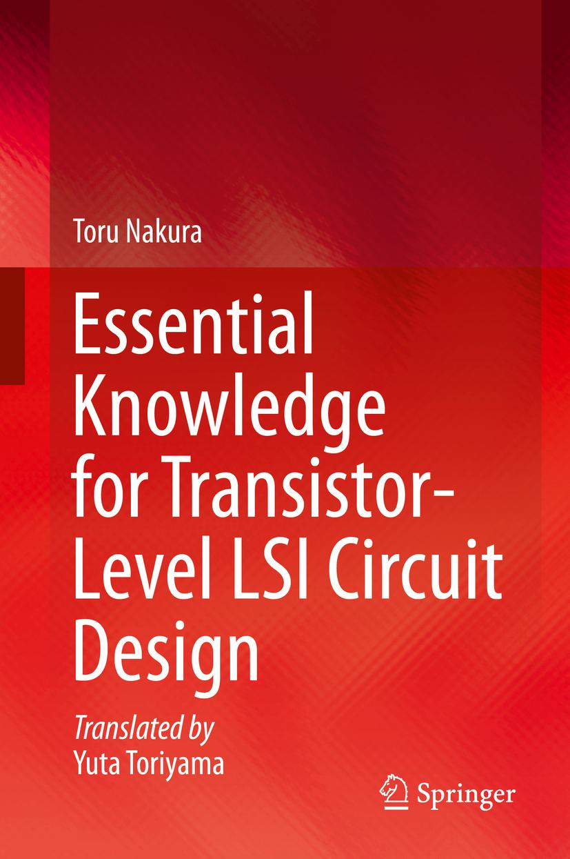 Nakura, Toru - Essential Knowledge for Transistor-Level LSI Circuit Design, ebook