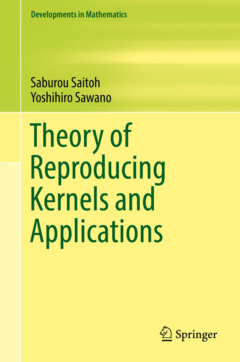 Saitoh, Saburou - Theory of Reproducing Kernels and Applications, ebook