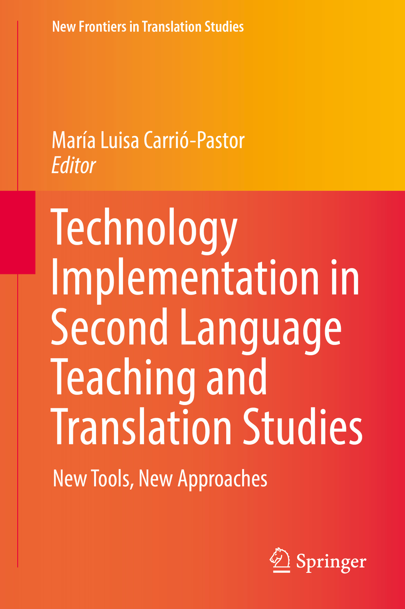 Carrió-Pastor, María Luisa - Technology Implementation in Second Language Teaching and Translation Studies, e-bok