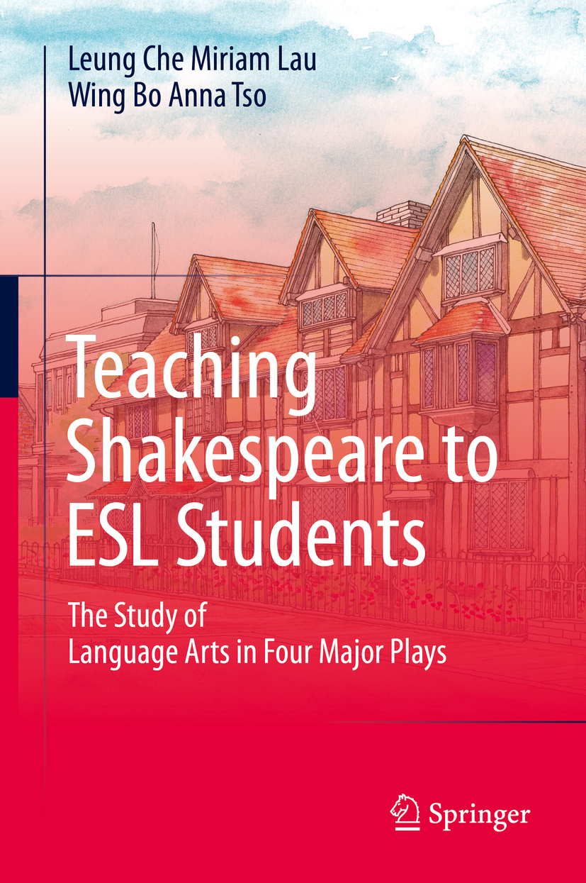 Lau, Leung Che Miriam - Teaching Shakespeare to ESL Students, ebook