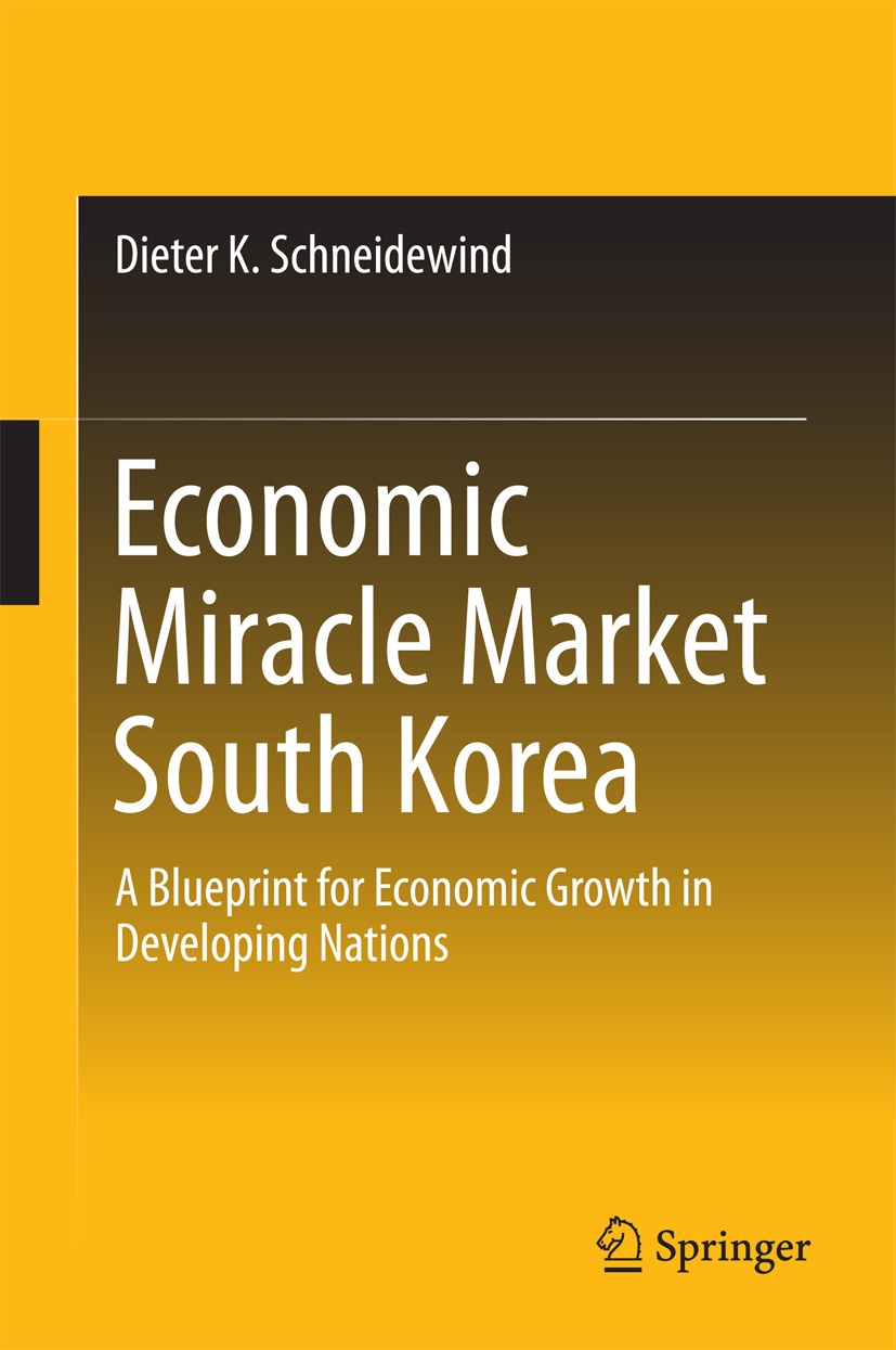 Schneidewind, Dieter K. - Economic Miracle Market South Korea, ebook