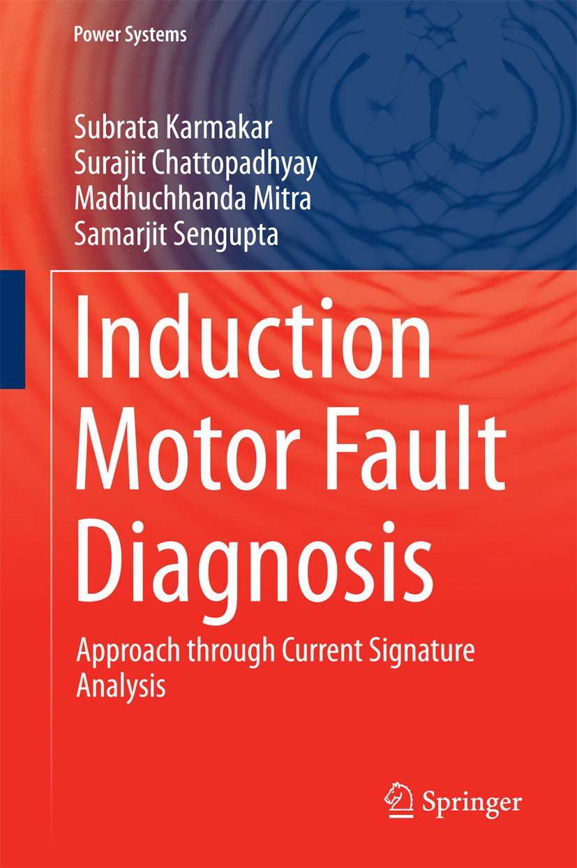 Chattopadhyay, Surajit - Induction Motor Fault Diagnosis, ebook