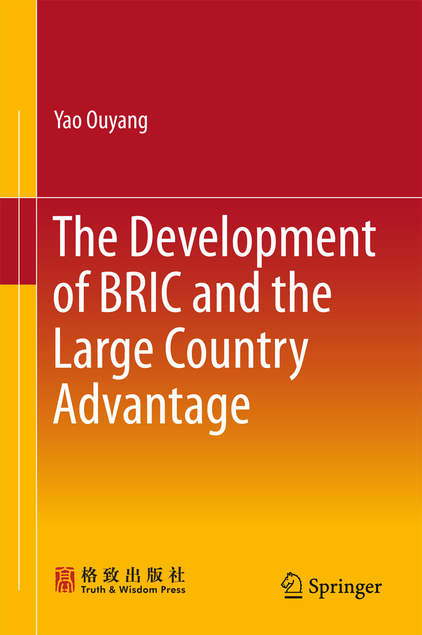 Ouyang, Yao - The Development of BRIC and the Large Country Advantage, ebook