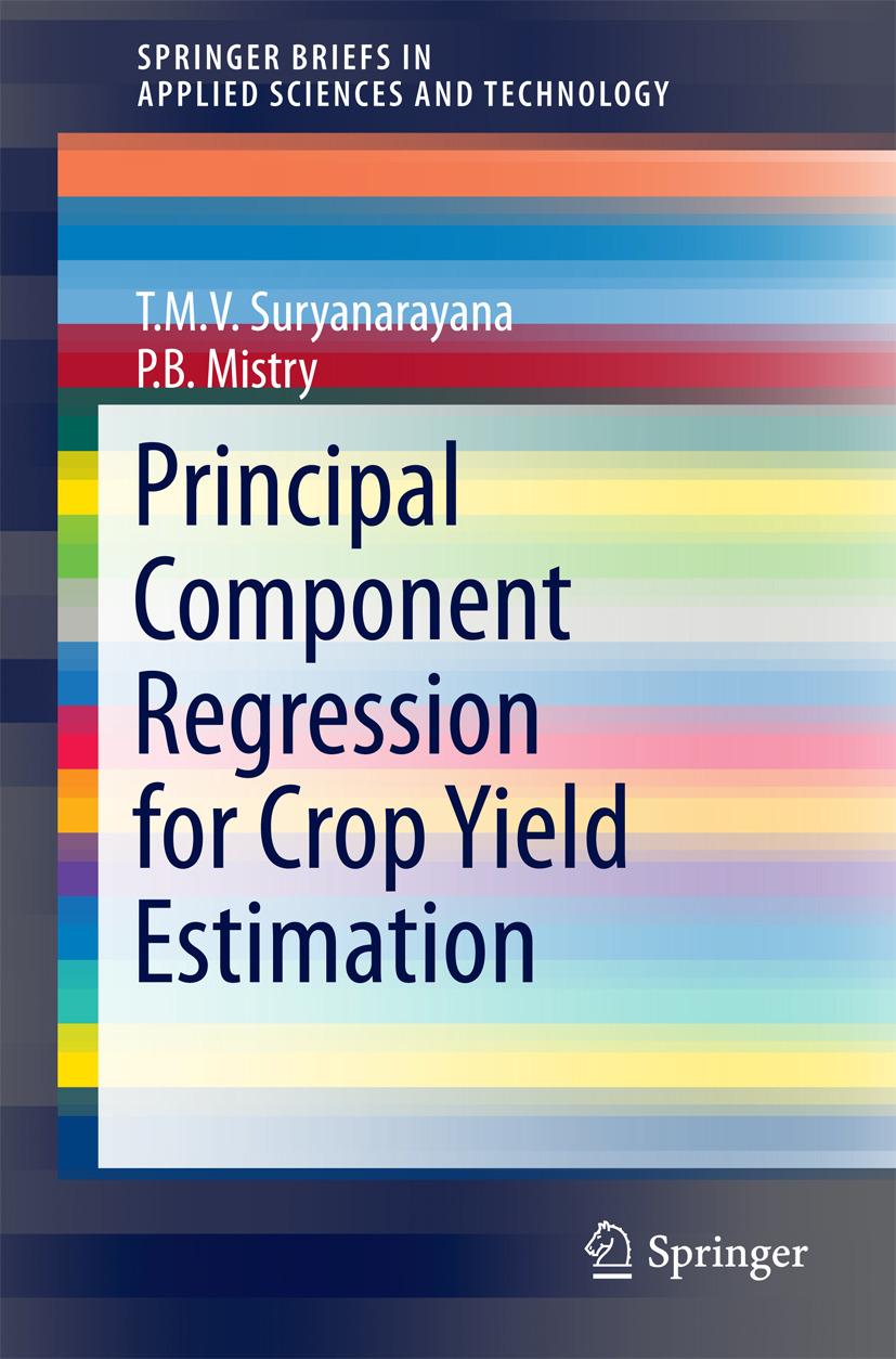 Mistry, P. B - Principal Component Regression for Crop Yield Estimation, ebook