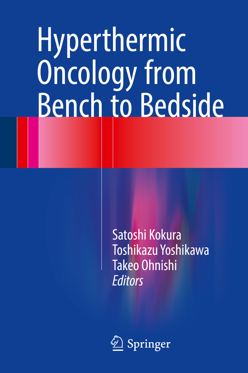 Kokura, Satoshi - Hyperthermic Oncology from Bench to Bedside, ebook