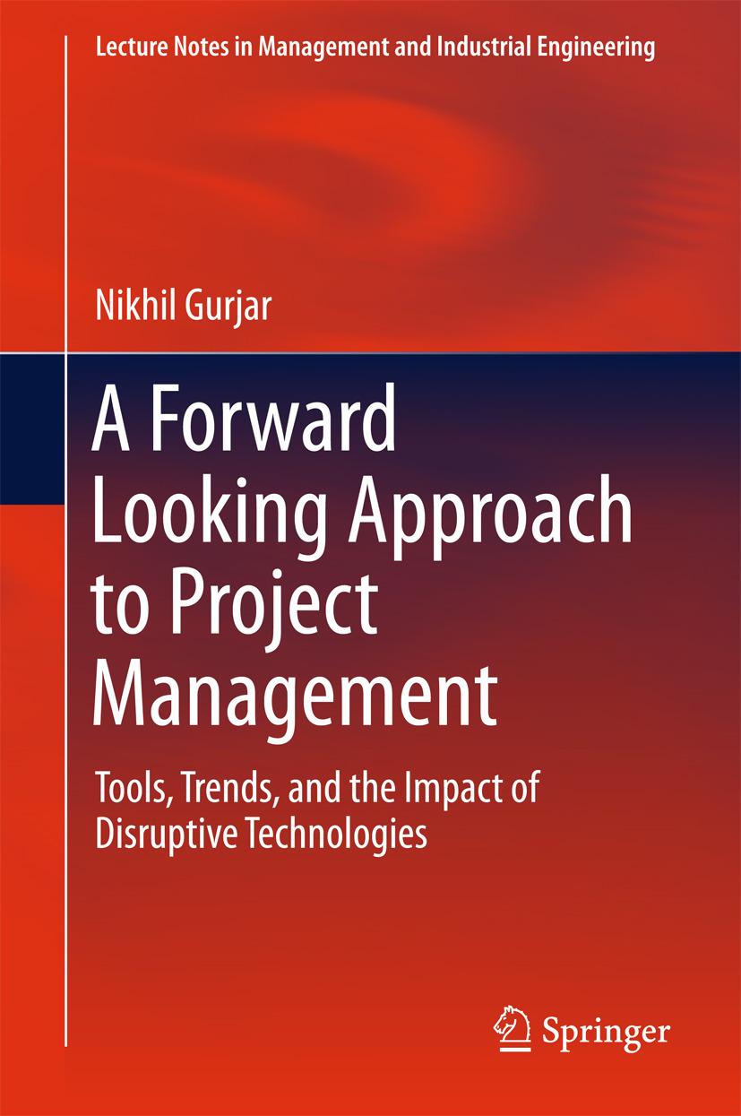 Gurjar, Nikhil - A Forward Looking Approach to Project Management, ebook