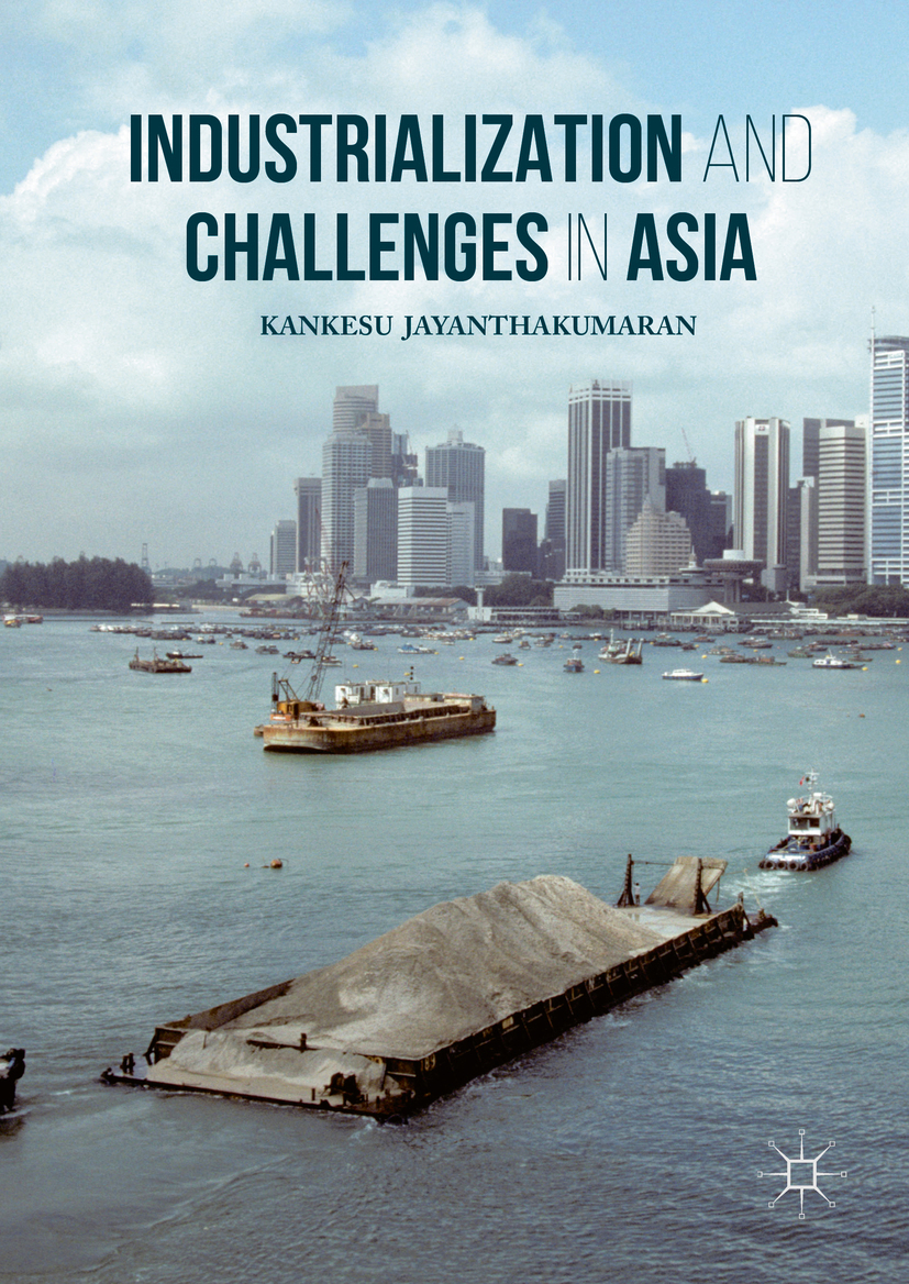 Jayanthakumaran, Kankesu - Industrialization and Challenges in Asia, ebook