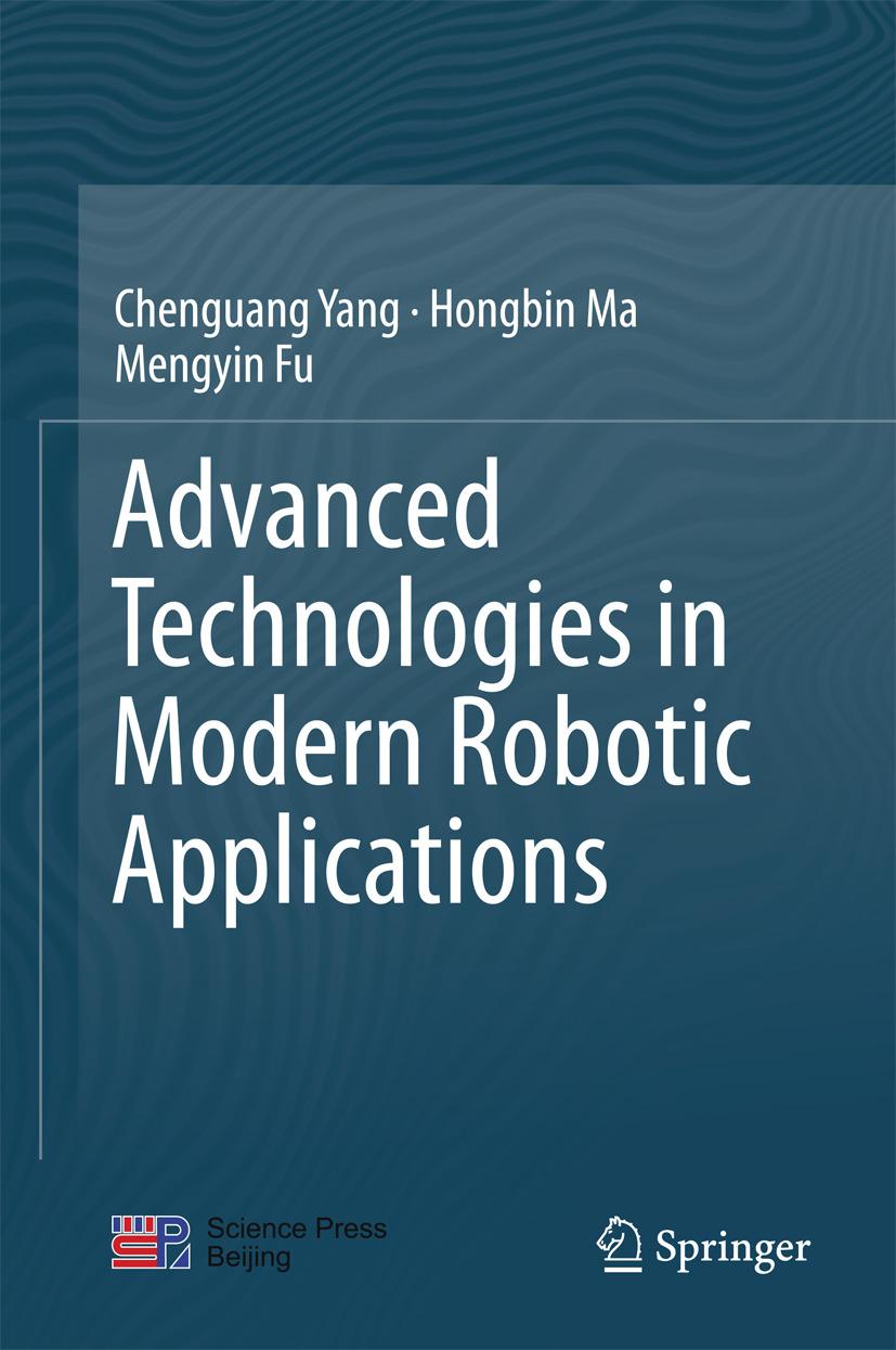 Fu, Mengyin - Advanced Technologies in Modern Robotic Applications, ebook
