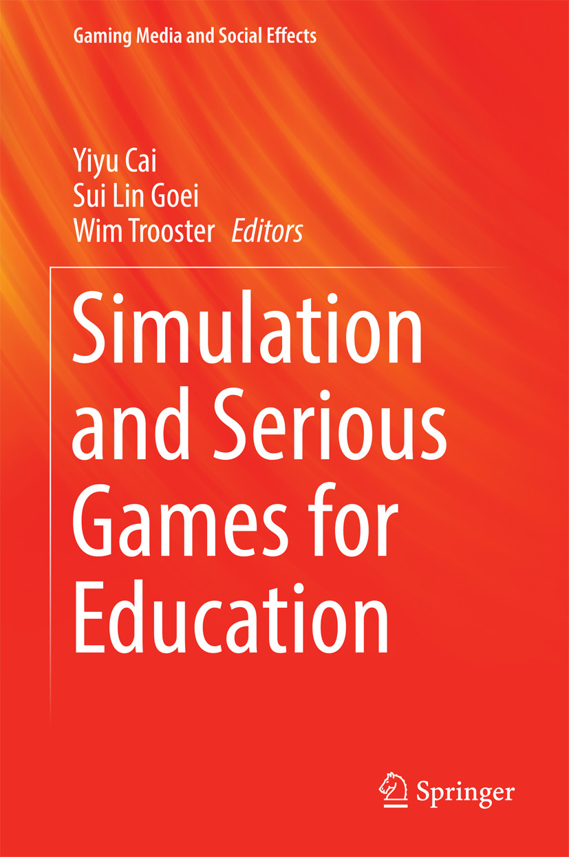 Cai, Yiyu - Simulation and Serious Games for Education, ebook