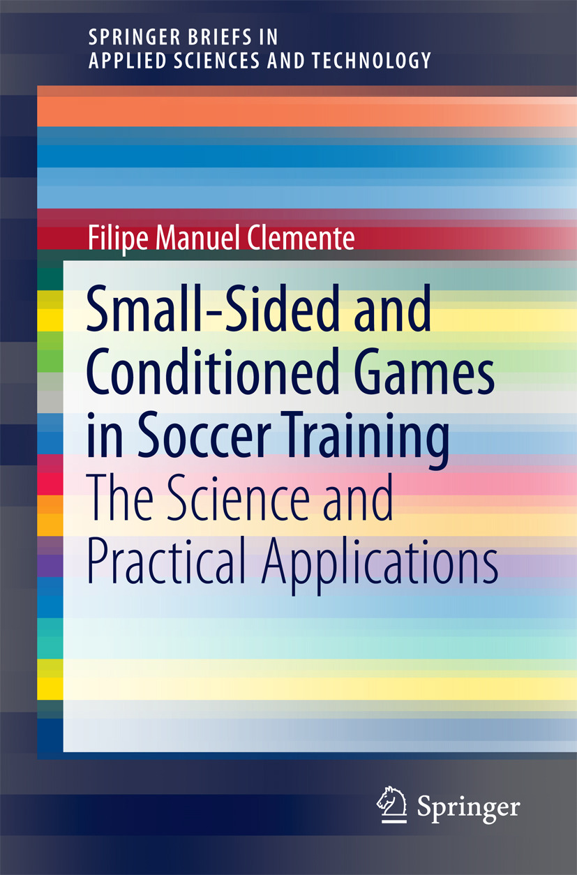 Clemente, Filipe Manuel - Small-Sided and Conditioned Games in Soccer Training, ebook