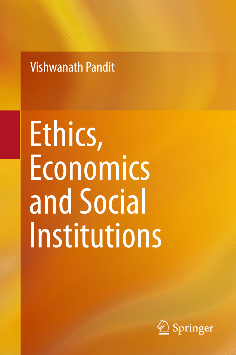 Pandit, Vishwanath - Ethics, Economics and Social Institutions, ebook