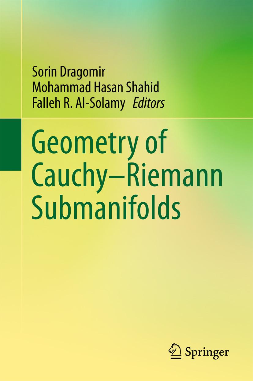 Al-Solamy, Falleh R. - Geometry of Cauchy-Riemann Submanifolds, ebook