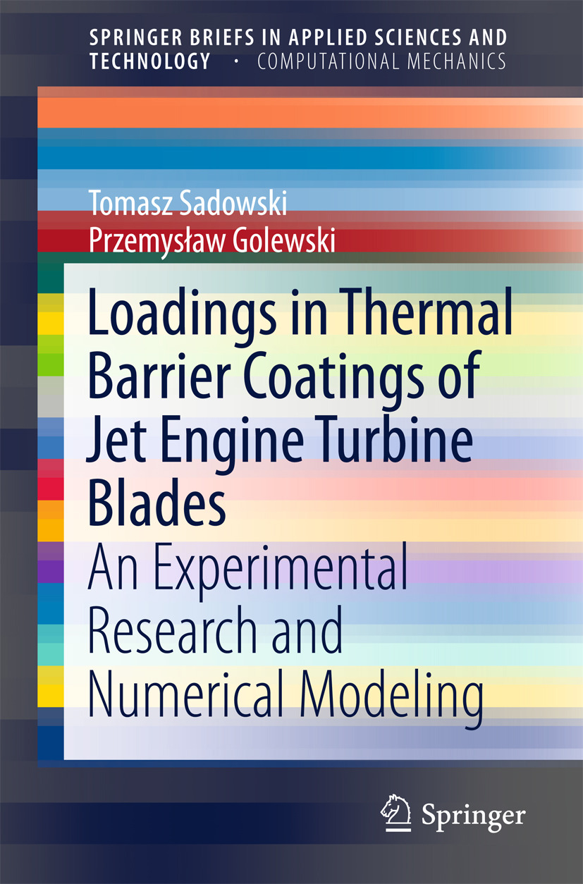 Golewski, Przemysław - Loadings in Thermal Barrier Coatings of Jet Engine Turbine Blades, ebook