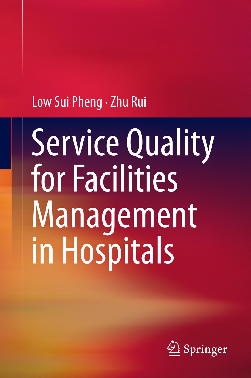 Pheng, Low Sui - Service Quality for Facilities Management in Hospitals, ebook