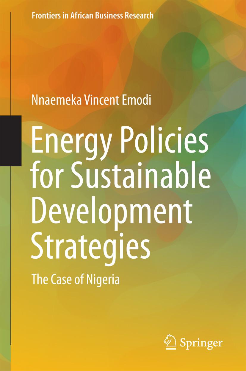 Emodi, Nnaemeka Vincent - Energy Policies for Sustainable Development Strategies, ebook