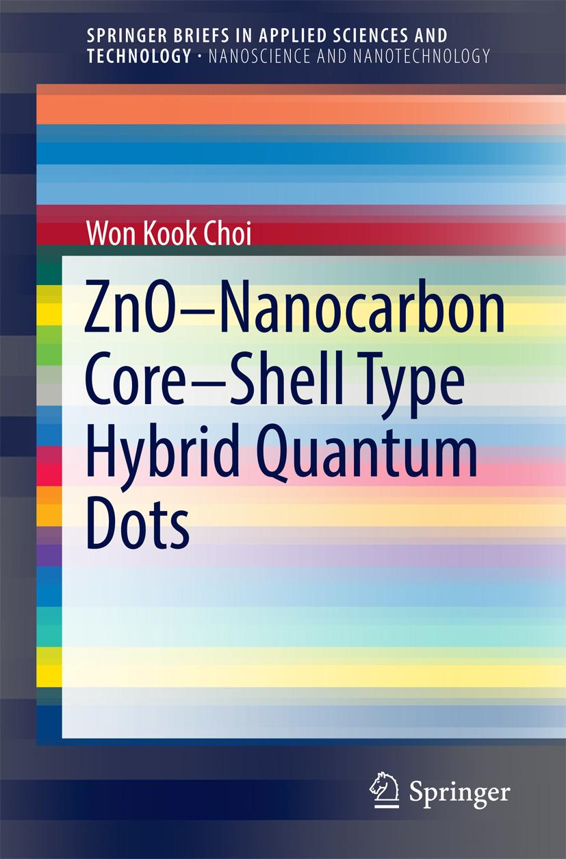 Choi, Won Kook - ZnO-Nanocarbon Core-Shell Type Hybrid Quantum Dots, ebook