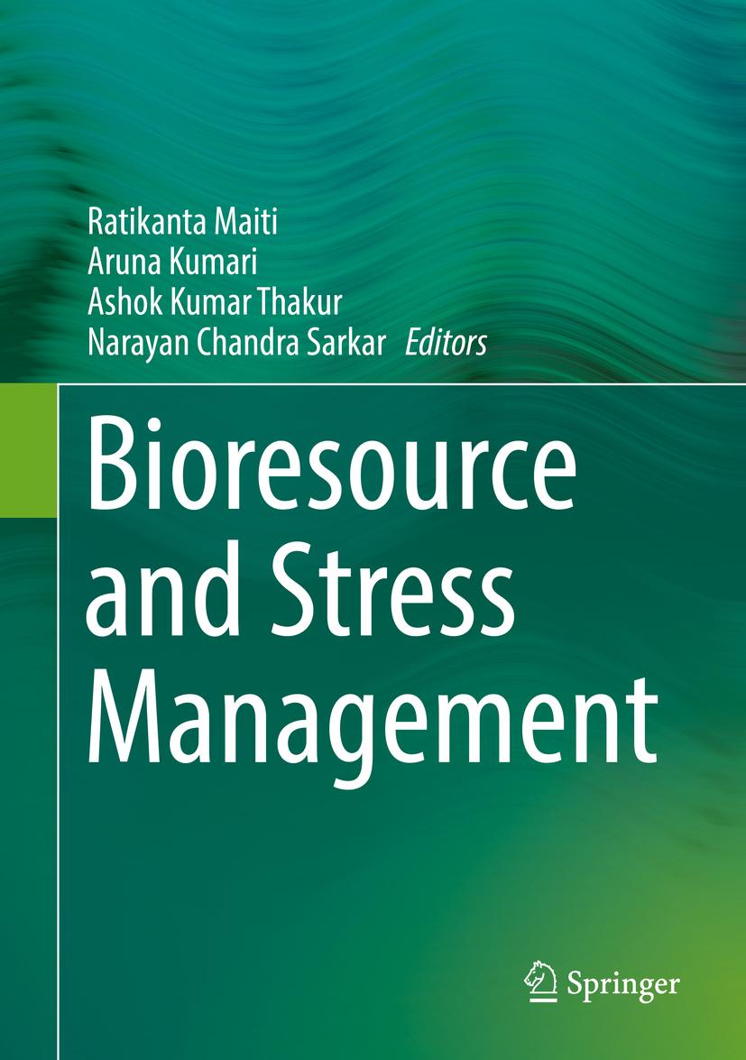 Kumari, Aruna - Bioresource and Stress Management, ebook