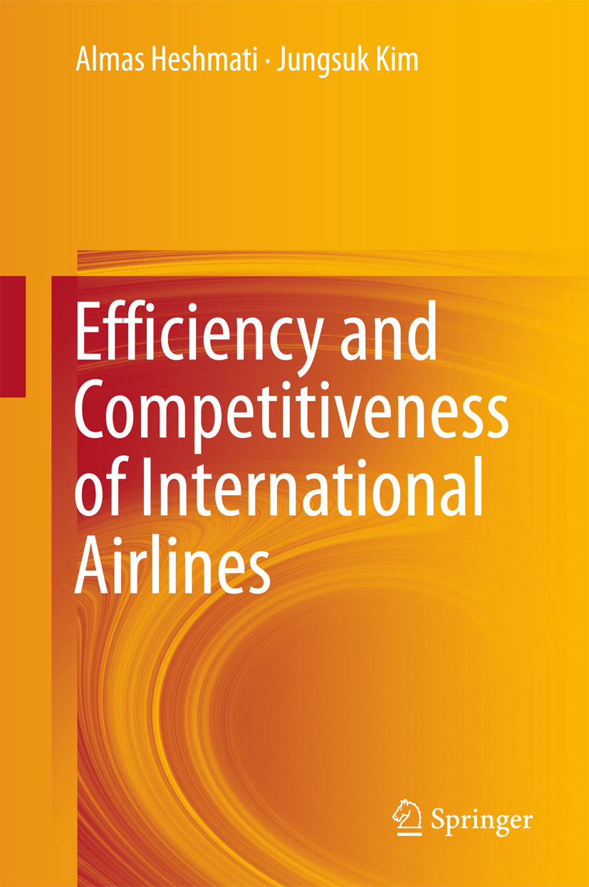 Heshmati, Almas - Efficiency and Competitiveness of International Airlines, ebook