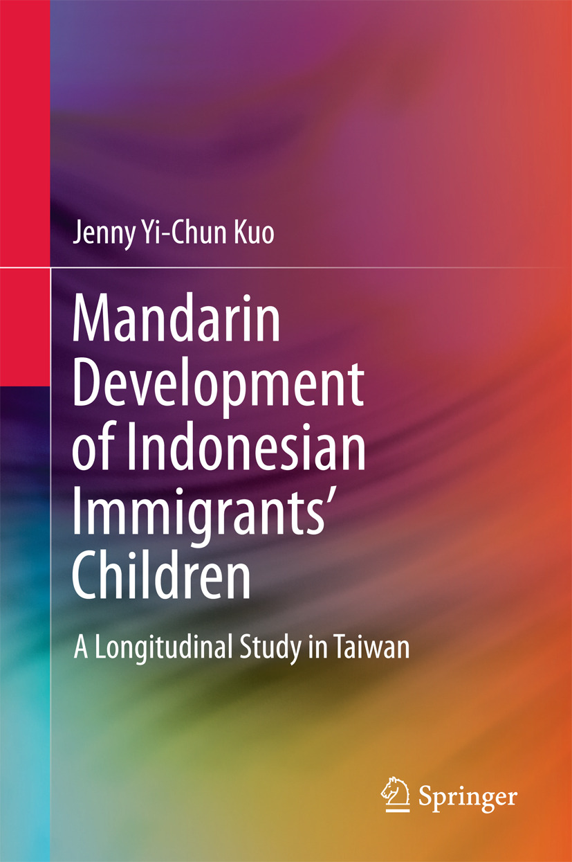 Kuo, Jenny Yi-Chun - Mandarin Development of Indonesian Immigrants' Children, ebook
