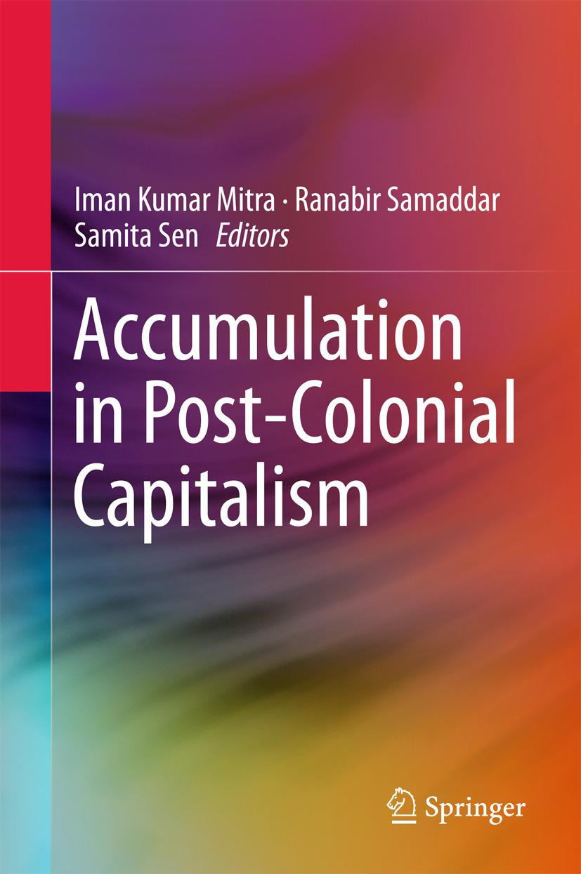 Mitra, Iman Kumar - Accumulation in Post-Colonial Capitalism, ebook