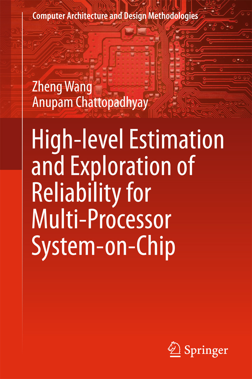 Chattopadhyay, Anupam - High-level Estimation and Exploration of Reliability for Multi-Processor System-on-Chip, ebook