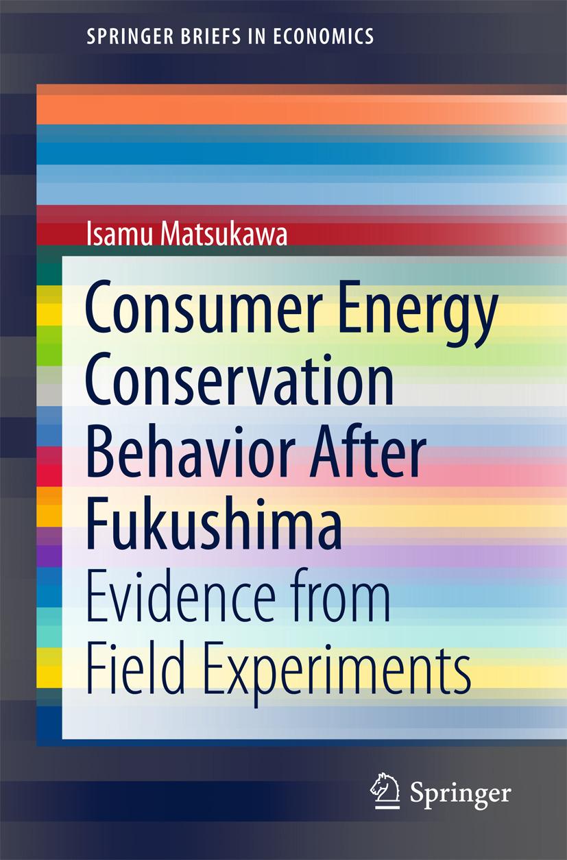 Matsukawa, Isamu - Consumer Energy Conservation Behavior After Fukushima, ebook