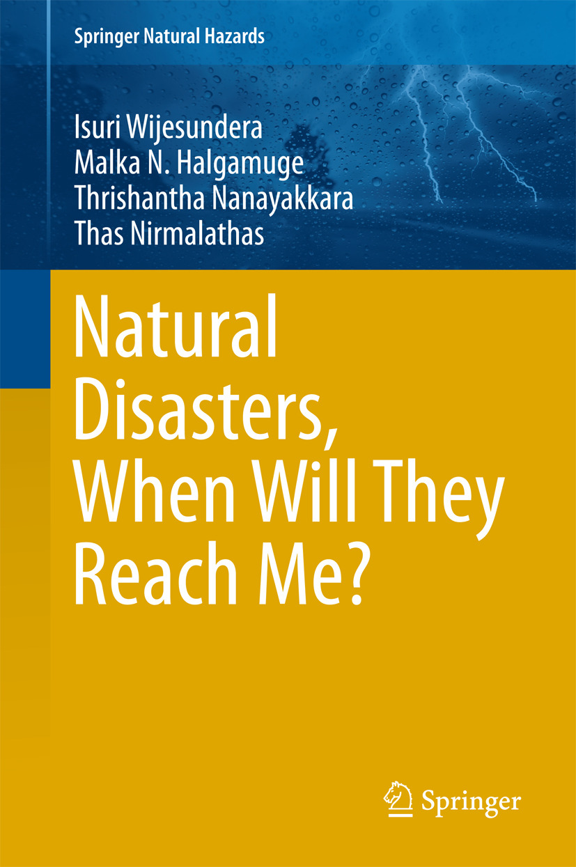Halgamuge, Malka N. - Natural Disasters, When Will They Reach Me?, ebook