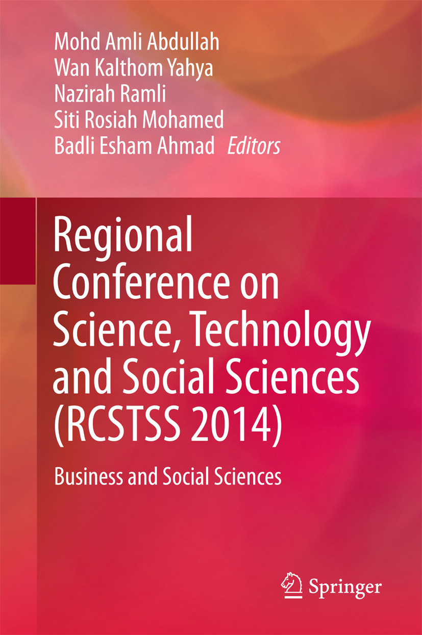 Abdullah, Mohd Amli - Regional Conference on Science, Technology and Social Sciences (RCSTSS 2014), ebook