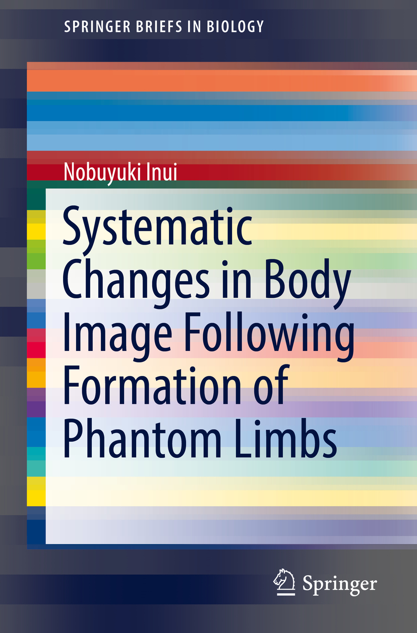 Inui, Nobuyuki - Systematic Changes in Body Image Following Formation of Phantom Limbs, e-bok