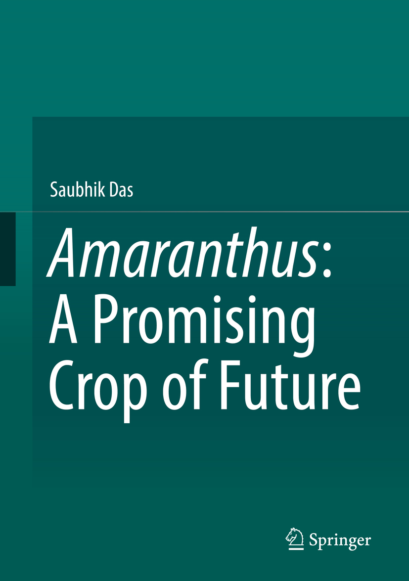 Das, Saubhik - Amaranthus: A Promising Crop of Future, ebook