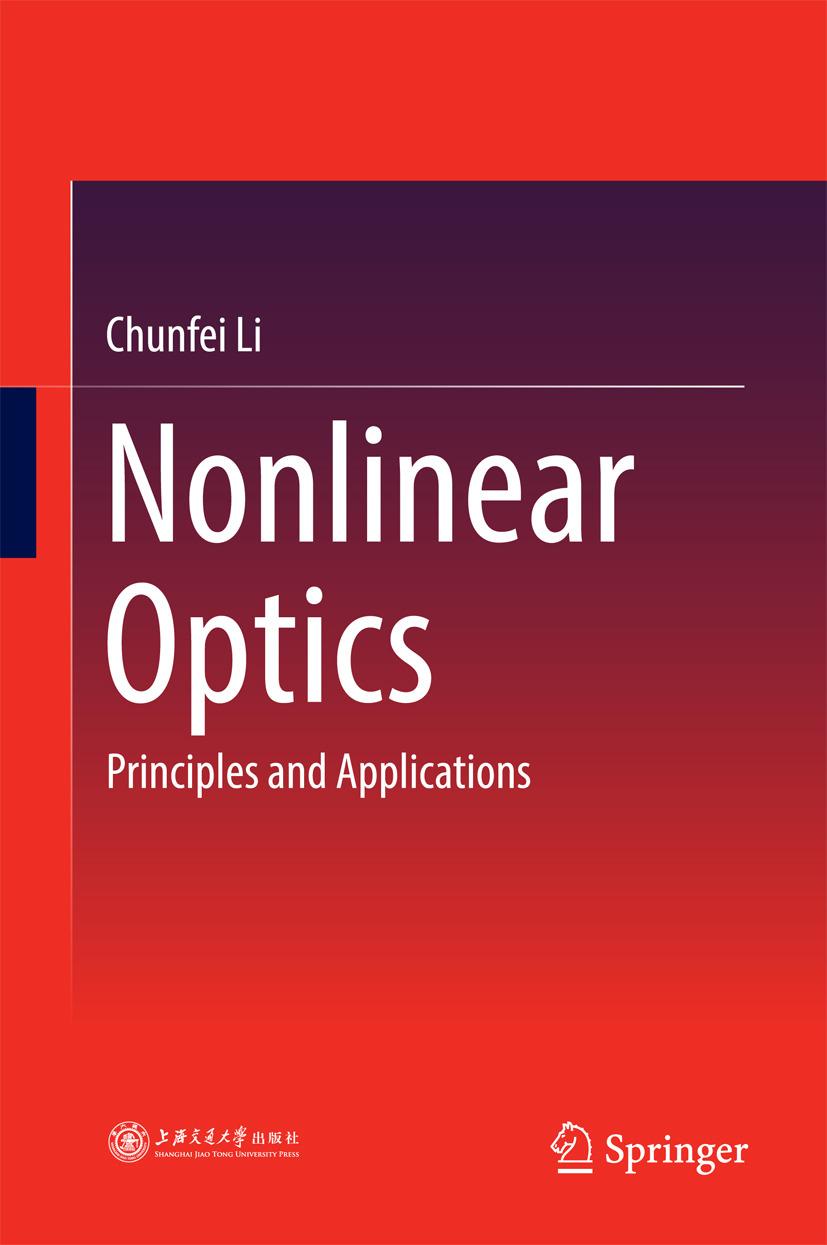 Li, Chunfei - Nonlinear Optics, ebook