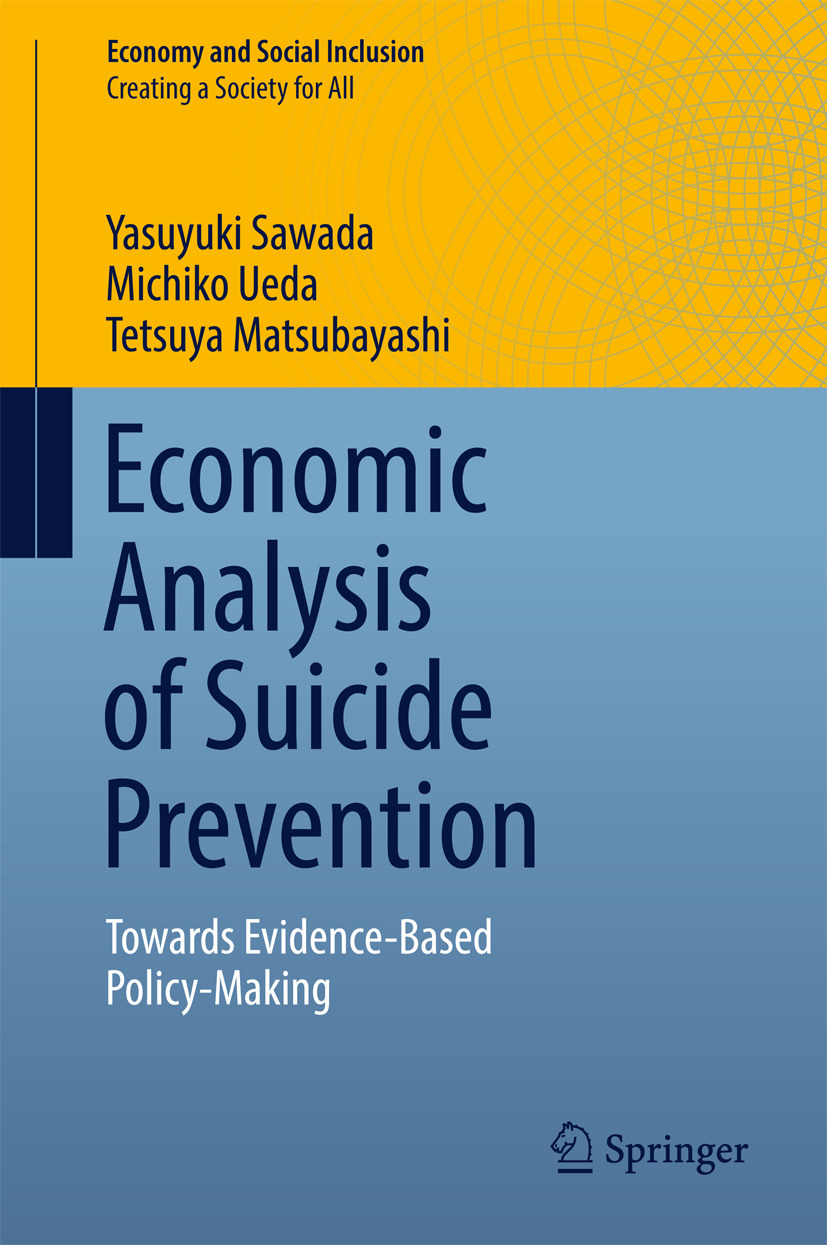 Matsubayashi, Tetsuya - Economic Analysis of Suicide Prevention, ebook