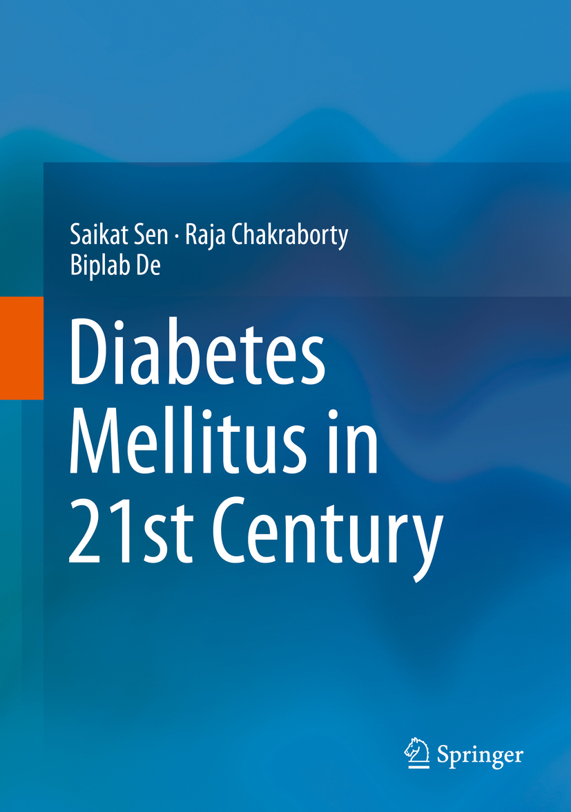 Chakraborty, Raja - Diabetes Mellitus in 21st Century, ebook