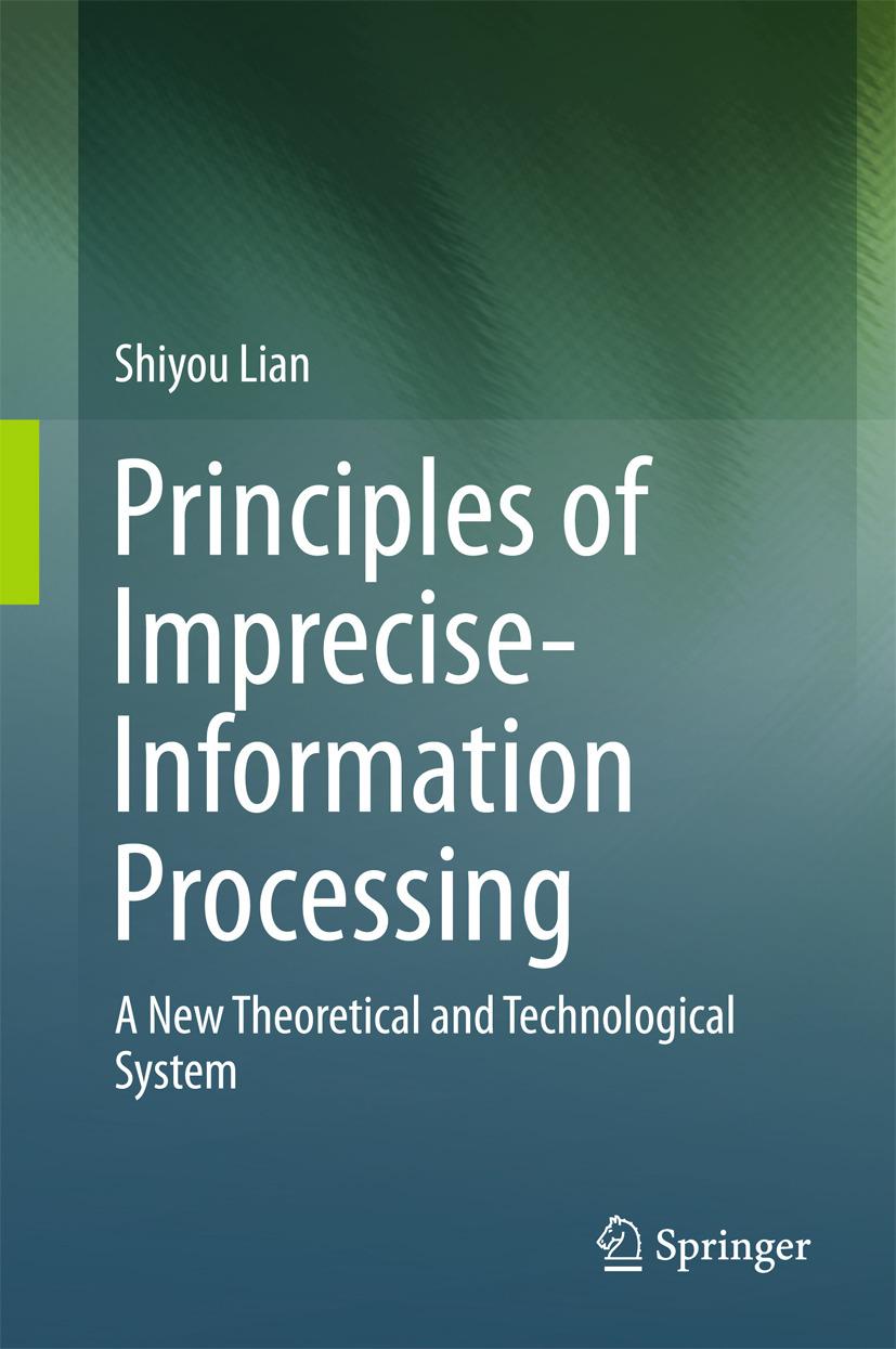 Lian, Shiyou - Principles of Imprecise-Information Processing, ebook